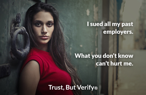 I sued all my past employers. What you don't know can't hurt me. - Owens OnLine® Trust, But Verify®
